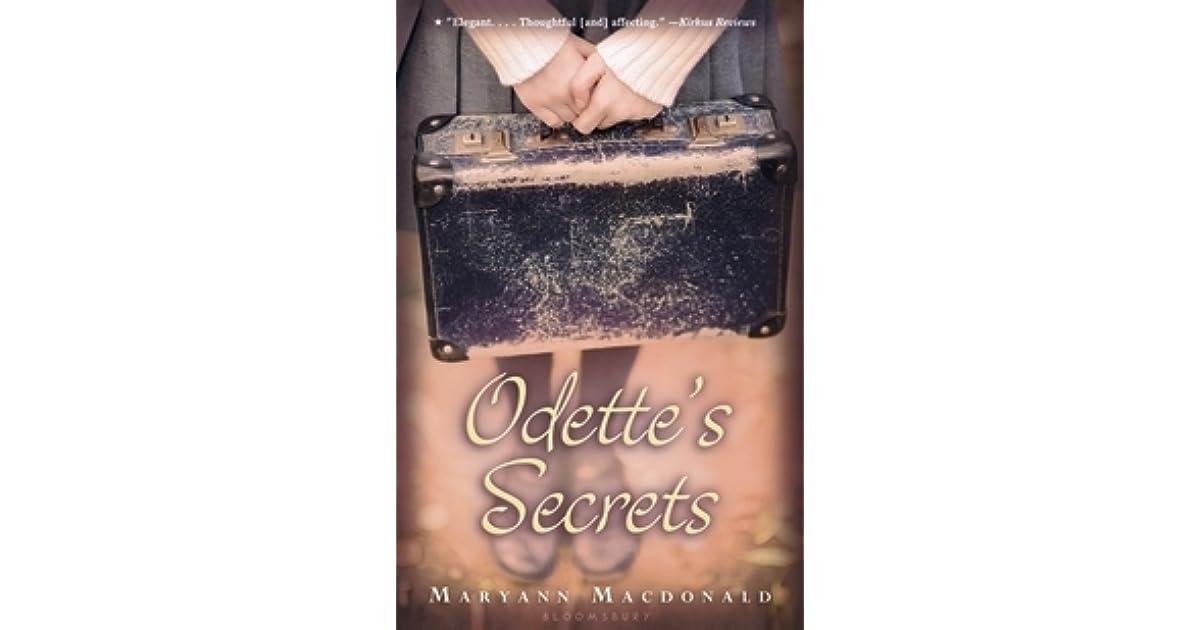 Odette S Secrets By Maryann Macdonald