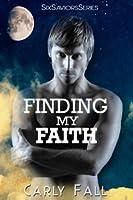 Finding My Faith (Six Saviors, #2)