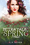 Betrayals of Spring (Forever Fae, #2)