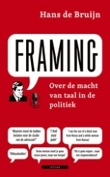 Framing: Over de macht van taal in de politiek