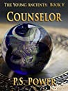 Counselor (The Young Ancients, #5)