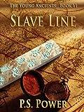 Slave Line