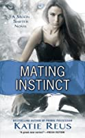 Mating Instinct (Moon Shifter, #3)