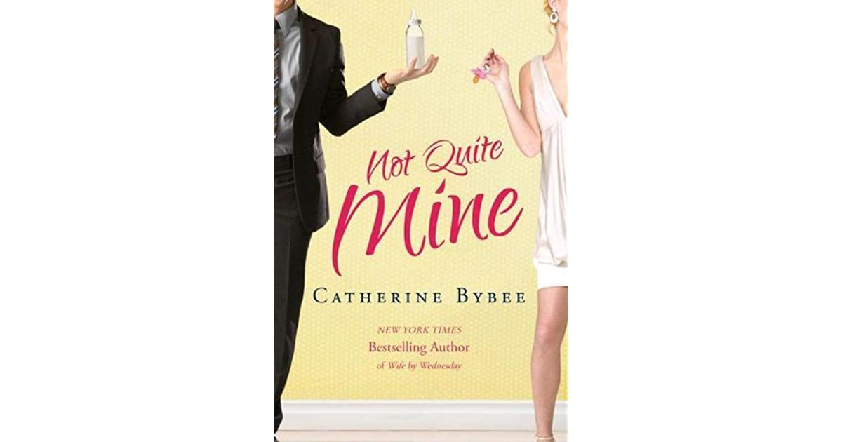 Not quite dating by catherine bybee epub