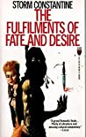 The Fulfilments of Fate and Desire (Wraeththu, #3)