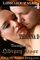 Through the Library Door (Library Tale, #4)(The Markham Library, #1)
