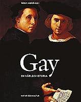 Gay: En världshistoria