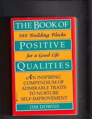 The Book Of Positive Qualities