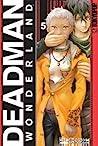 Deadman Wonderland Volume 5 (Deadman Wonderland, #5)