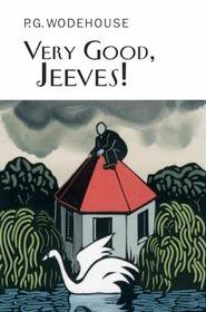 Very Good, Jeeves! (Jeeves, #4)