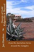 Deserts of Gold, Kalgoorlie and Beyond, Western Australia