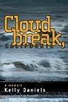 Cloudbreak, California: A Memoir