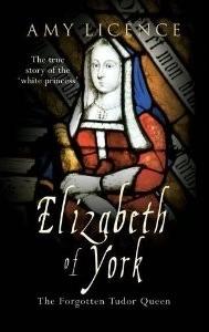 Elizabeth of York: The Forgotten Tudor Queen