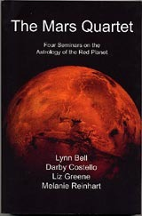The Mars Quartet: Four Seminars on the Astrology of the Red Planet