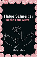 Bonbon aus Wurst: Mein Leben