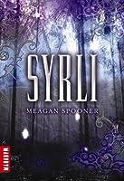 Syrli (Syrli, #1)