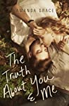 The Truth About You and Me