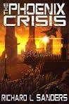 The Phoenix Crisis (The Phoenix Conspiracy, #3)