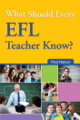 What Should Every EFL Teacher Know