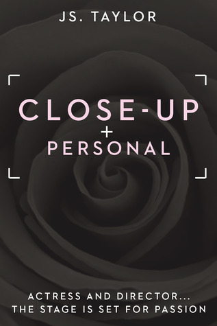 Read Close Up And Personal Spotlight 1 By Js Taylor