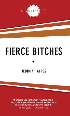 Fierce Bitches