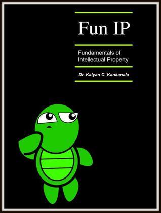 Fun IP, Fundamentals of Intellectual Property