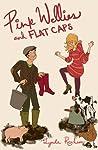 Pink Wellies and Flat Caps by Lynda Renham