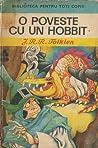 O poveste cu un hobbit by J.R.R. Tolkien