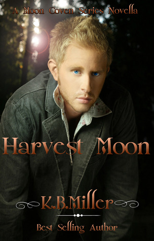 Harvest Moon by K.B. Miller