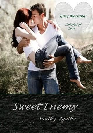 Sweet Enemy by Santhy Agatha