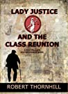 Lady Justice and the Class Reunion (Lady Justice #12)