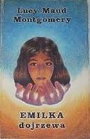 Emilka dojrzewa (Emilka, #2)