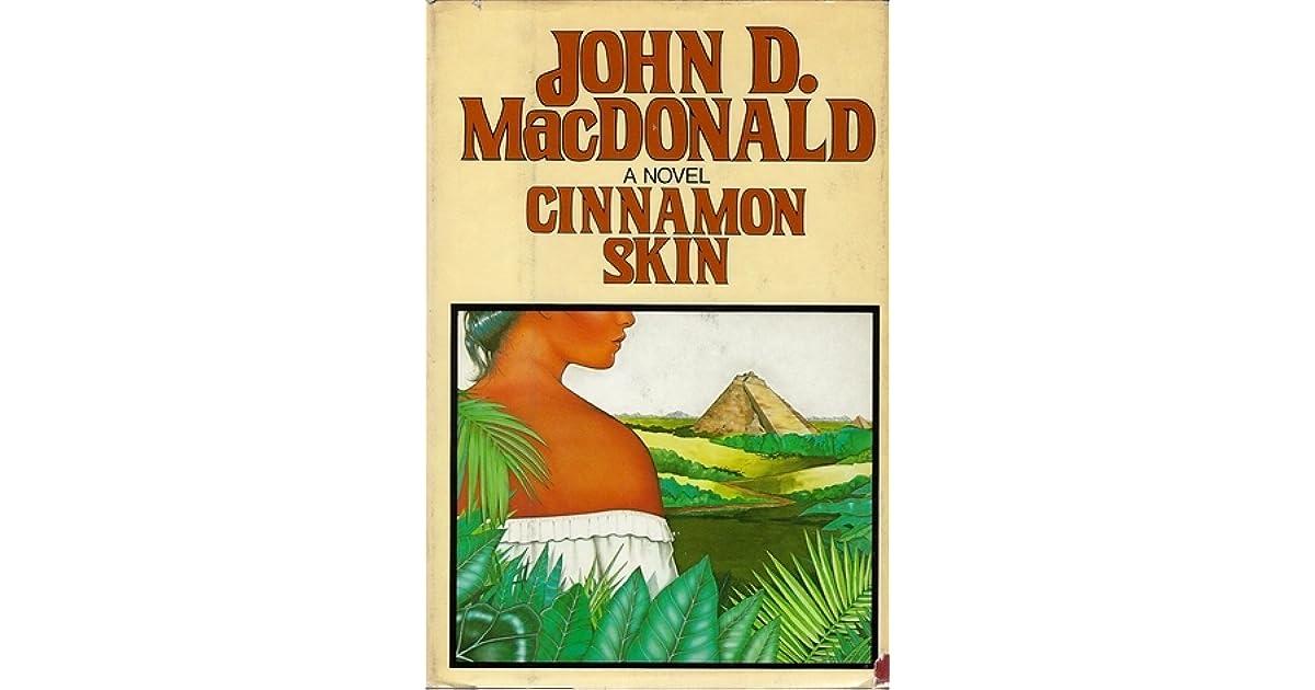 John D Macdonald Quotes: Cinnamon Skin By John D. MacDonald