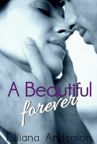 A Beautiful Forever by Lilliana Anderson