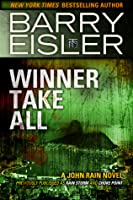 Winner Take All (John Rain, #3)