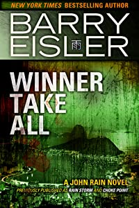 Winner Take All (John Rain, #3)