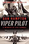 Viper Pilot by Dan Hampton