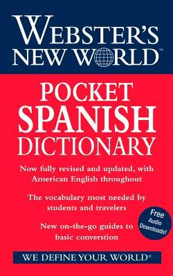 Webster's New World Pocket Spanish Dictionary, 2008 Edition, Fully Revised and Updated