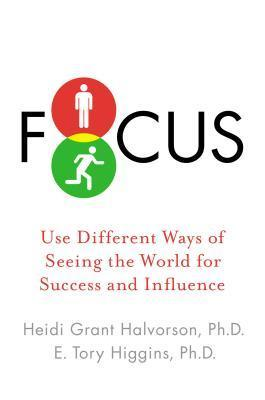 Focus-Use-Different-Ways-of-Seeing-the-World-for-Success-and-Influence