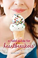 A Field Guide for Heartbreakers