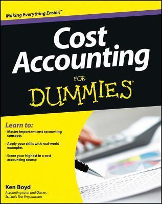 Cost Accounting For Dummies - Boyd, Kenneth
