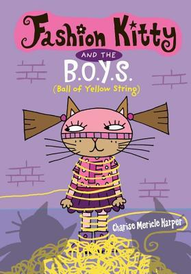 Fashion Kitty and the B.O.Y.S.: