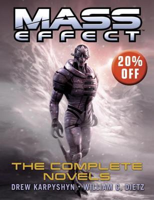 Mass Effect: The Complete Novels: Revelation, Ascension, Retribution, Deception