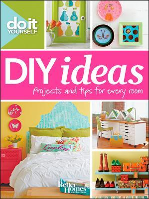 Do It Yourself by Better Homes and Gardens
