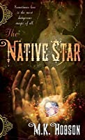 The Native Star (Veneficas Americana #1)