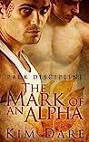 The Mark of an Alpha (Pack Discipline #1)