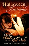 Walk on the Wild Side (Halloween Heart-Throbs)
