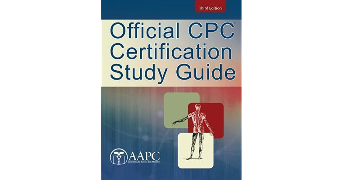 Official Cpc Certification Study Guide By Aapc
