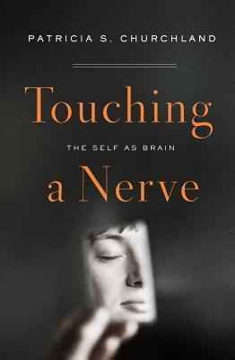 Touching-a-Nerve-The-Self-as-Brain