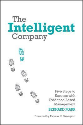 The-intelligent-company-five-steps-to-success-with-evidence-based-management